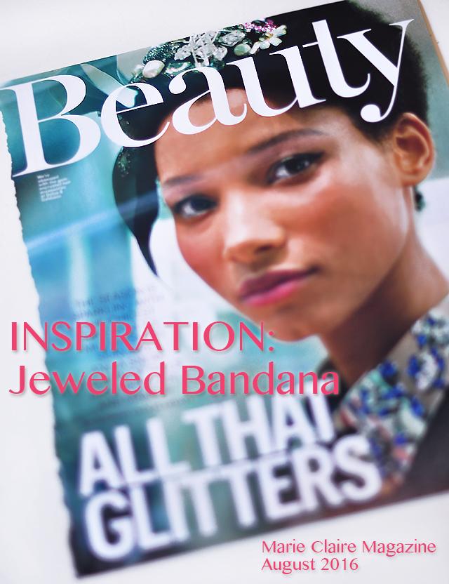 DIY Jeweled Bandana Inspiration Marie Claire magazine augus 2016