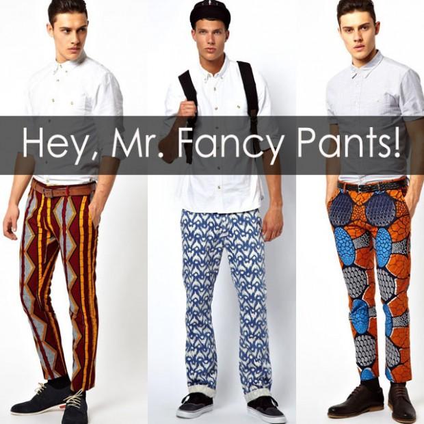 Hey Mr Fancy Pants