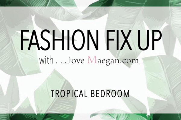 Tropical Bedroom makeover